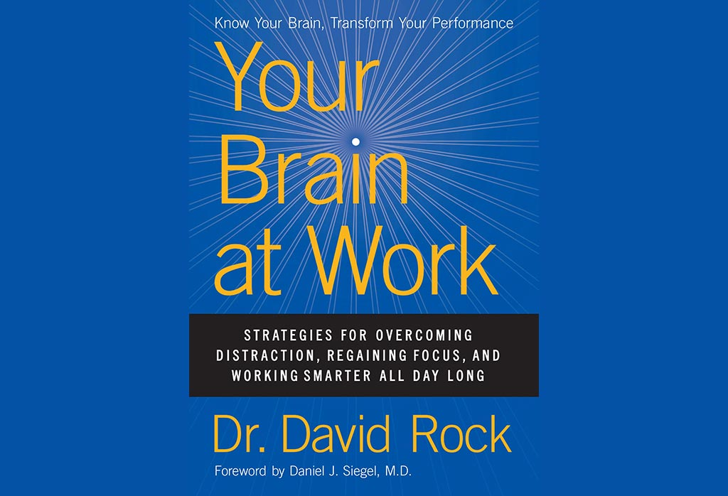"""Your Brain at Work"" – 7 key takeaways"